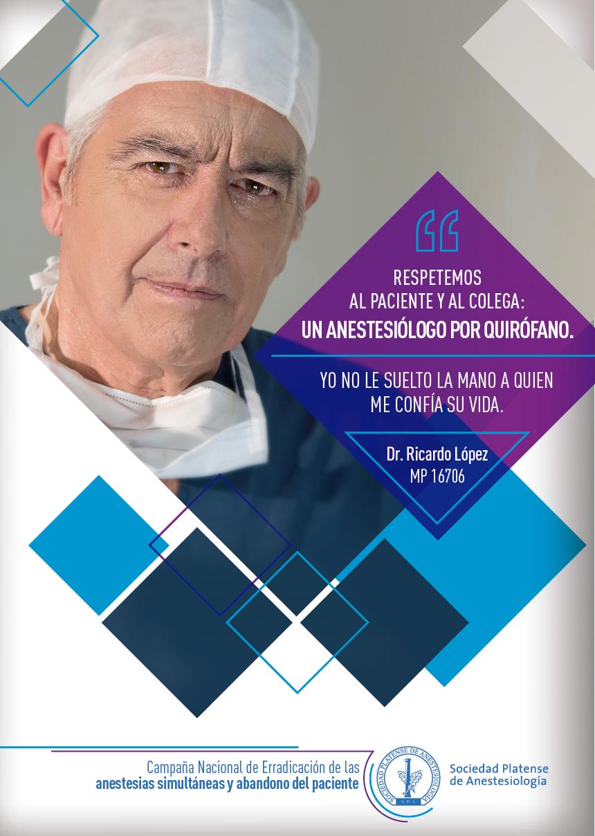 Campaña Nacional de Erradicación de las Anestesias Simultáneas y Abandono del Paciente