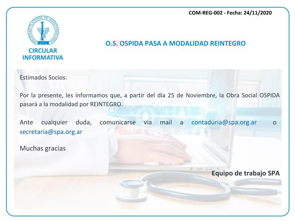 OSPIDA pasa a modalidad de reintegro a partir del 25/11/2020