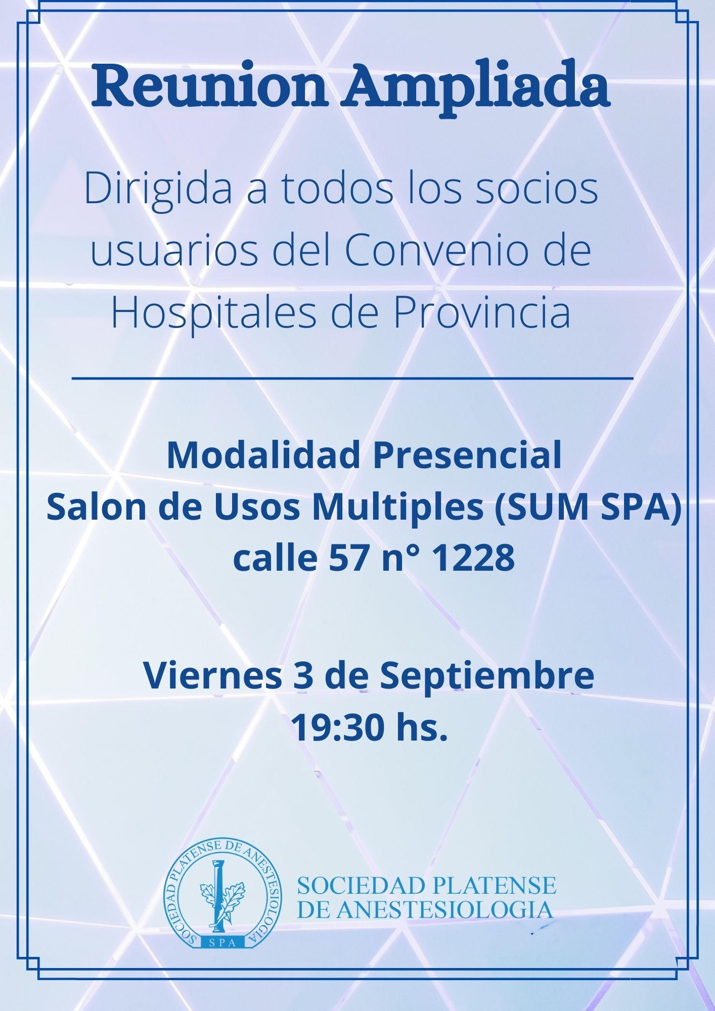 Recordatorio: Hoy 3/9/2021 Reunión Ampliada Convenio Hospitales de Provincia
